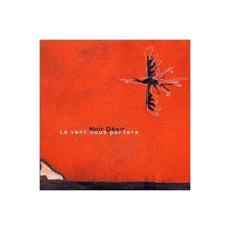 Noir Désir – Le Vent Nous Portera - CD Single