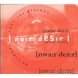 Noir Désir – Du Ciment Sous Les Plaines - CD Album