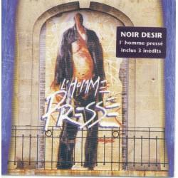 Noir Désir – L'Homme Pressé - CD Maxi Single
