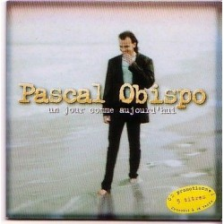 Pascal Obispo - Un Jour Comme Aujourd'Hui - CD Single Promo