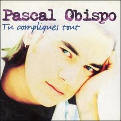 Pascal Obispo – Tu Compliques Tout - CD Single