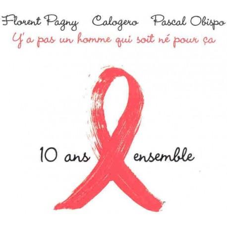 Pascal Obispo, Calogero, Florent Pagny - 10 ans Ensemble - CD Single Promo