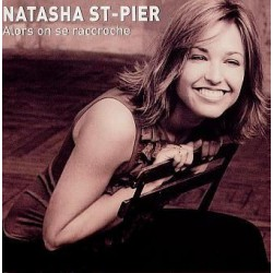 Natasha St-Pier ‎– Alors On Se Raccroche - CD Single