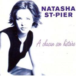 Natasha St-Pier – À Chacun Son Histoire - CD Album