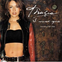 Thalía Featuring Fat Joe ‎– I Want You - CD Single Promo