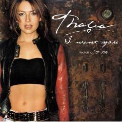 Thalía Featuring Fat Joe – I Want You - CD Single Promo