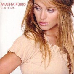 Paulina Rubio - Si Tu Te Vas - CD Single Promo