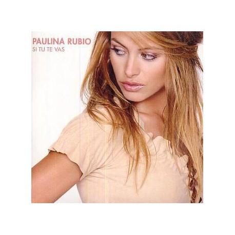 Paulina Rubio - Si Tu Te Vas - CD Single Promo