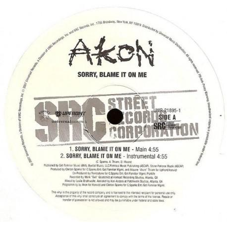 Akon – Sorry, Blame It On Me - pressage USA