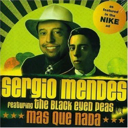 Sergio Mendes Feat.  Black Eyed Peas ‎– Mas Que Nada - CDr Single Promo