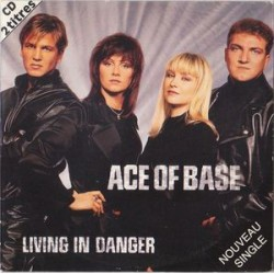 Ace Of Base ‎– Living In Danger - CD Single