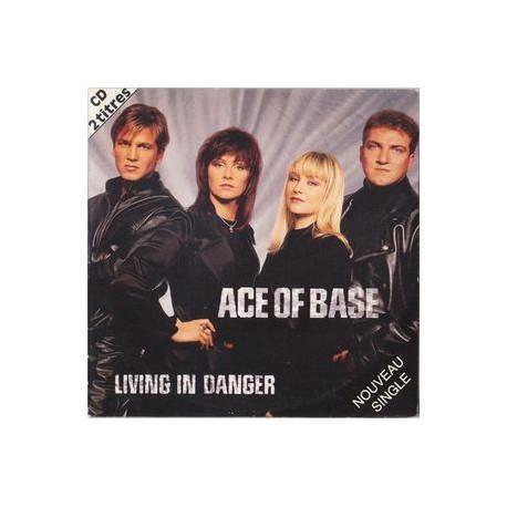 Ace Of Base – Living In Danger - CD Single