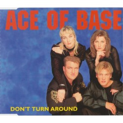 Ace Of Base ‎– Don't Turn Around - CD Maxi Single
