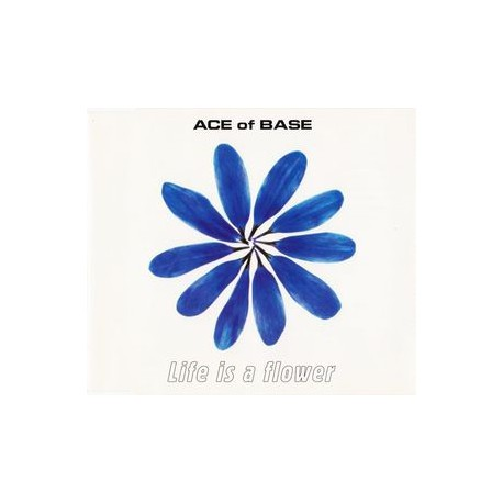 Ace Of Base ‎– Life Is A Flower - CD Maxi Single