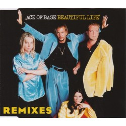 Ace Of Base ‎– Beautiful Life (Remixes) - CD Maxi Single