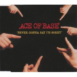 Ace Of Base ‎– Never Gonna Say I'm Sorry - CD Maxi Single