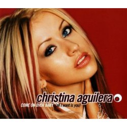 Christina Aguilera ‎– Come On Over Baby (All I Want Is You) - CD Maxi Single