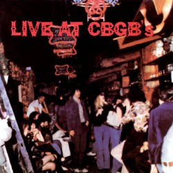 Compilation Live At CBGB's - The Home Of Underground Rock