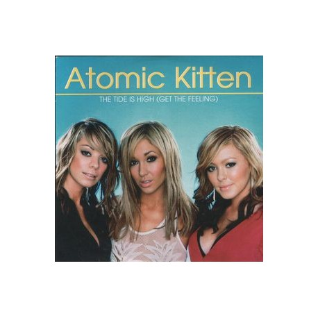 Atomic Kitten – The Tide Is High (Get The Feeling) - CD Single Promo