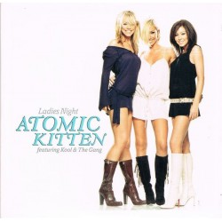 Atomic Kitten Featuring Kool & The Gang ‎– Ladies Night - CD Single Promo