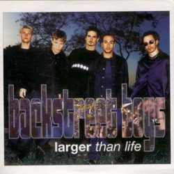 Backstreet Boys ‎– Larger Than Life - CD Single