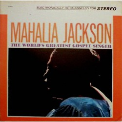 Mahalia Jackson ‎- The World's Greatest Gospel Singer - LP Vinyl