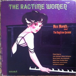 Max Morath - The Ragtime Women - LP Vinyl