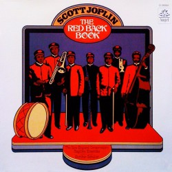 Scott Joplin - New England Conservatory Ragtime Ensemble - The Red Back Book - LP Vinyl