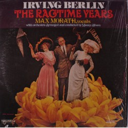 Max Morath - Irving Berlin - The Ragtime Years - LP Vinyl