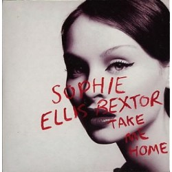Sophie Ellis-Bextor - Take Me Home - CD Single
