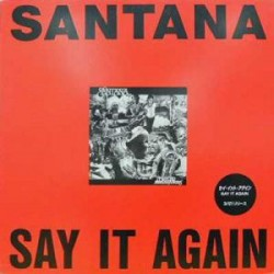 Santana / Karen Kamon - Say It Again / Steal The Night - Maxi Vinyl Promo