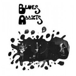 Blues Addicts ‎– Blues Addicts LP Vinyl