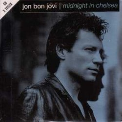 Jon Bon Jovi ‎- Midnight In Chelsea - CD Single