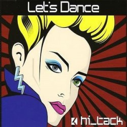 Hi_Tack ( David Bowie Cover ) - Let's Dance - CD Maxi Single