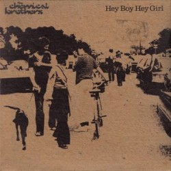 The Chemical Brothers - Hey Boy Hey Girl - CD Single Promo
