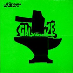The Chemical Brothers - Galvanize - CD Single Promo