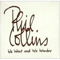 Phil Collins ‎- We Wait And We Wonder - CD Single Promo