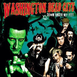 Washington Dead Cats ‎- Down Under My Feet - Coloured Vinyl 10 Inches
