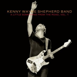 Kenny Wayne Shepherd Band ‎- A Little Something From The Road - Record Store Day - Vinyl Edition