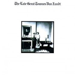Townes Van Zandt ‎- The Late Great Townes Van Zandt - LP Vinyl