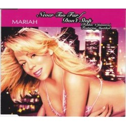 Mariah Carey Feat. Mystikal ‎- Never Too Far / Don't Stop (Funkin' 4 Jamaica) - CD Maxi Single