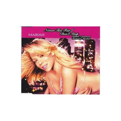 Mariah Carey Feat. Mystikal - Never Too Far / Don't Stop (Funkin' 4 Jamaica) - CD Maxi Single