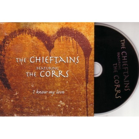 The Chieftains featuring The Corrs - I Know My Love - CD Single