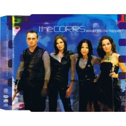 The Corrs - Would You Be Happier? - CD Maxi Single Promo