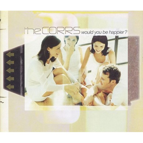 The Corrs - Would You Be Happier? - CD Maxi Single