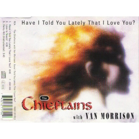 The Chieftains ( Corrs ) with Van Morrison - Have I Told You Lately That I Love You? - CD Maxi Single
