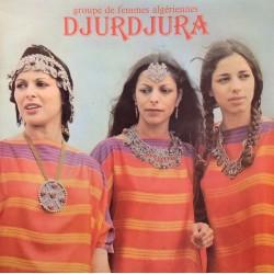 Djurdjura - Groupe De Femmes Algériennes Djurdjura - LP Vinyl