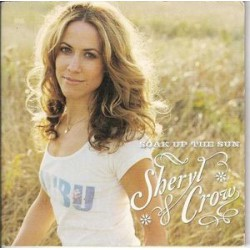 Sheryl Crow ‎- Soak Up The Sun - CD Single