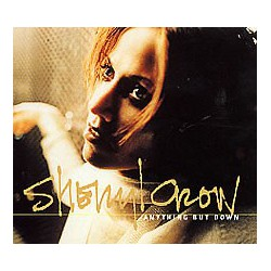 Sheryl Crow ‎- Anything But Down - CD Maxi Single Digipack