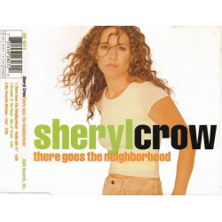 Sheryl Crow ‎- There Goes The Neighborhood - CD Maxi Single